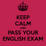 keep-calm-and-pass-your-english-exam
