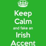 keep-calm-and-fake-an-irish-accent-9