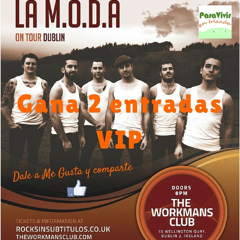 La M.O.D.A sorteo de 2 entradas VIP en Dublín!